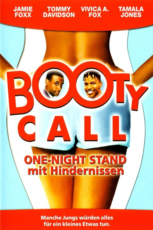 Booty Call - One Night Stand mit Hindernissen