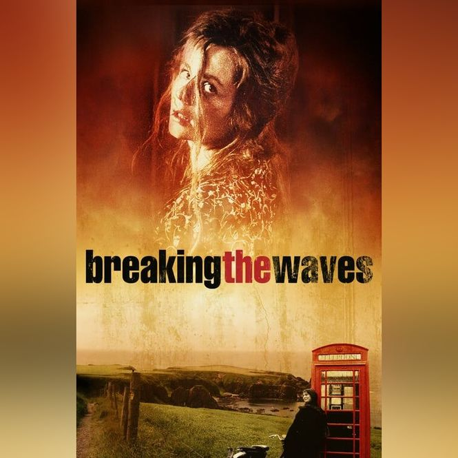 Detailbild Breaking the Waves